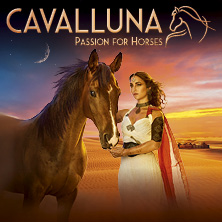 Cavalluna – Legende der Wüste in Salzburg